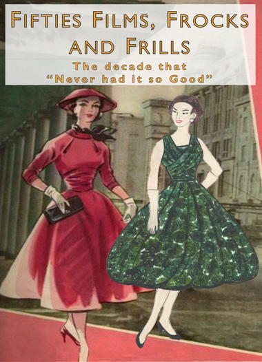 Exhibition Poster - Fifties films, frocks and frills